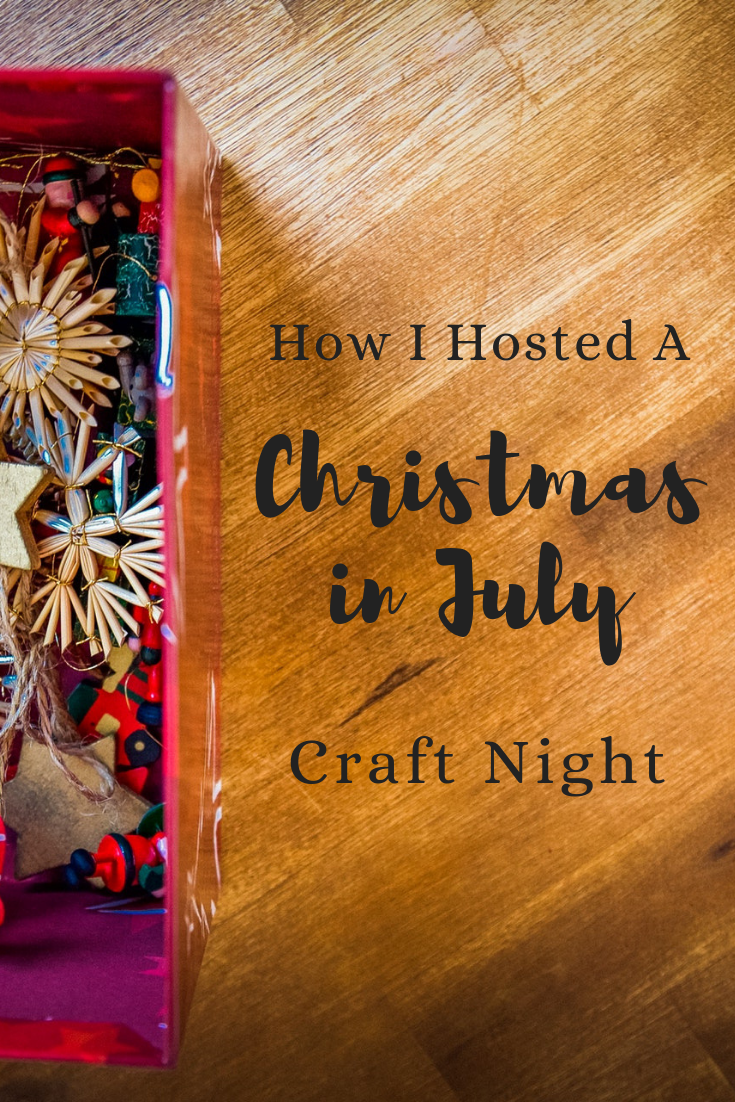 How I Hosted a Christmas in July Craft Night